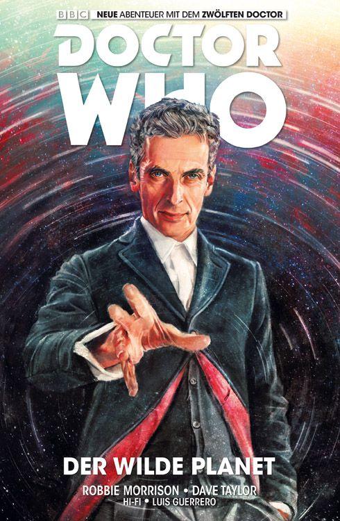Doctor Who: Der zwölfte Doctor 1 - Der wilde Planet