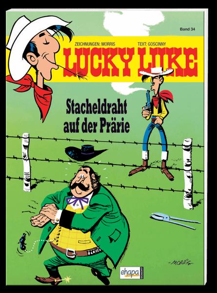 Lucky Luke 34: Stacheldraht auf der Prärie