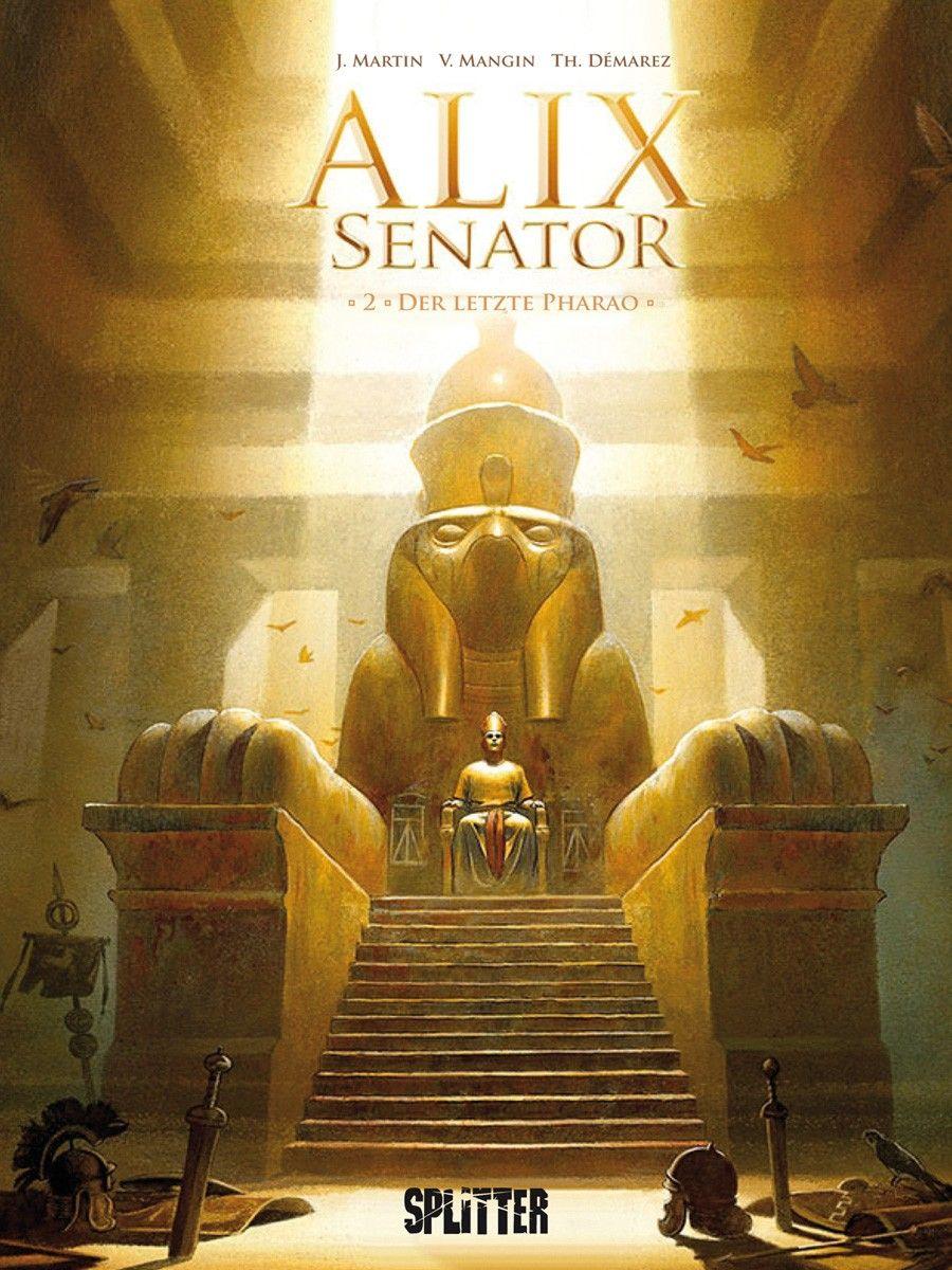 Alix Senator 02 : Der letzte Pharao