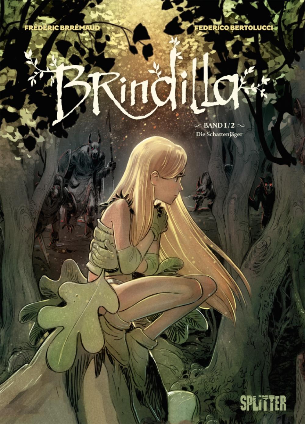 Brindilla 1 : Die Schattenjäger