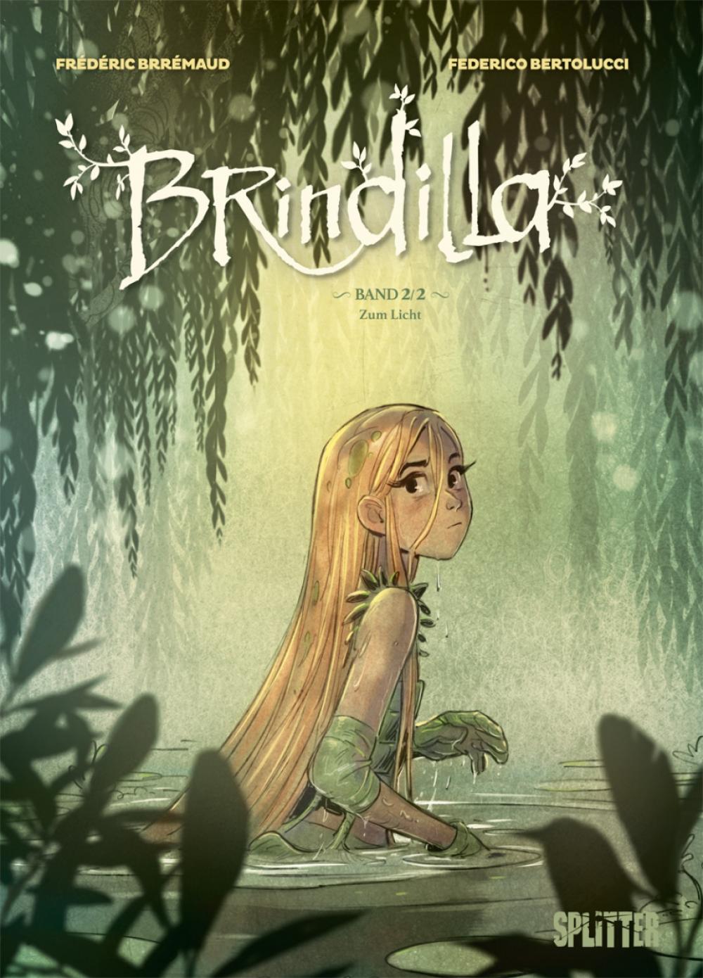 Brindilla 2 : Zum Licht